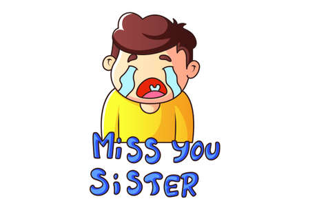 Vector cartoon illustration of a boy crying. Lettering text- Miss you sister. Isolated on a white background.