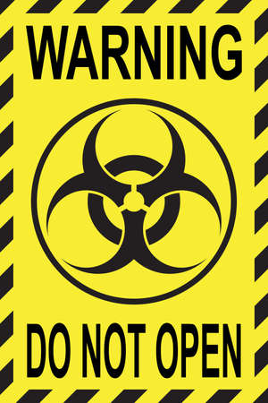 Poster with biohazard logo and text warning do not open