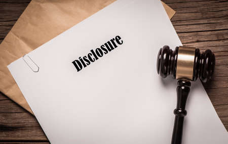 disclosure: Disclosure legal document title with gavel