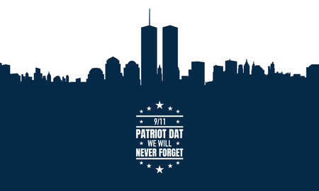 Patriot Day Background. We Will Never Forget. Vector Illustration