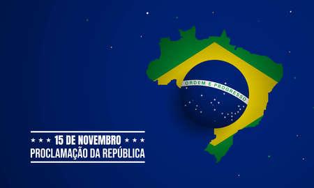 Brazil Republic Day Background. Translate : November 15, Proclamation of the Republic. Vector Illustration.