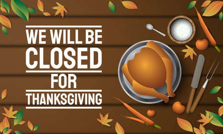 Thanksgiving Day Background Design. We will be Closed for Thanksgiving. Vector Illustration. Ilustrace