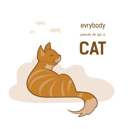 Vector illustration, a cartoon cute red cat on a white background with cloud and fishes. Text everybody wants to be a cat. 일러스트