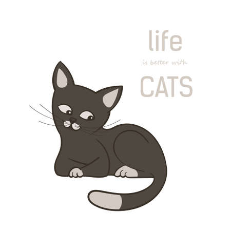 Vector illustration, a cartoon cute brown cat, isolated on a white background. Text life is better with cats.