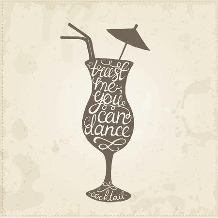 手描きのタイポグラフィ ポスター。Cocktail.T シャツ手文字書道デザイン、手書き句が概念信頼私は踊ることができます。心に強く訴えるベクトル タ