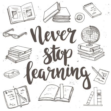 Never Stop Learning.  Hand drawn typography poster. T shirt hand lettered calligraphic design. Inspirational vector typography. Banco de Imagens - 54923070