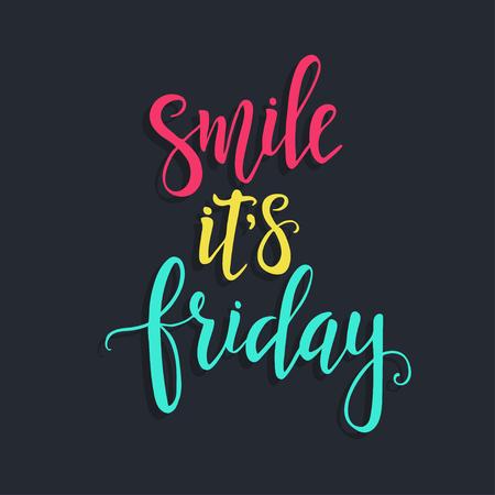 Sorridi è venerdì, poster di tipografia disegnati a mano. Mano t-shirt con lettere di design calligrafico. Tipografia vettoriale Inspirational.