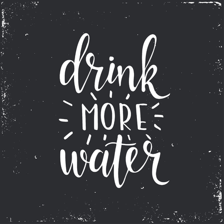 Drink more water. Hand drawn typography poster. T shirt hand lettered calligraphic design. Inspirational vector typography. Banco de Imagens - 55642754
