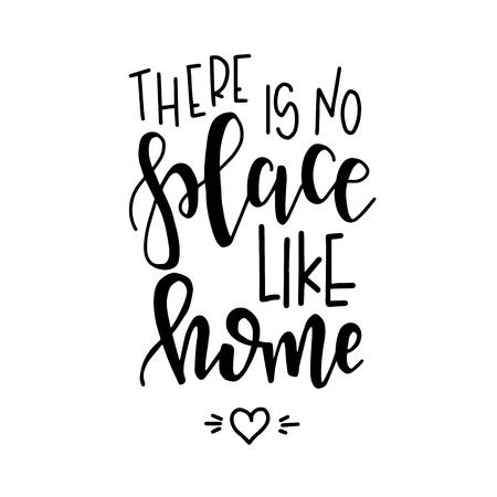 ホームハンド描画タイポグラフィポスターのような場所はありません。概念的な手書きのフレーズホームと家族Tシャツ手文字書きデザイン。インスピレーションベクター