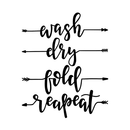 Wash dry fold reapeat Hand drawn typography poster. Conceptual handwritten phrase Home and Family T shirt hand lettered calligraphic design. Inspirational vector