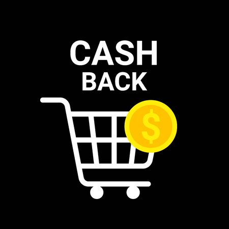 Cash back concept  . Coin with shopping cart. Vector illustration on black background Ilustração