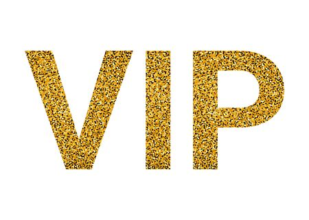 VIP word with golden texture. High prestige level, premium, luxury. Office for unique VIP persons. Vector illustration