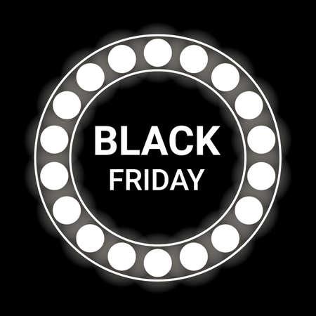 Black Friday sale inscription text design template with circle lightbulb frame. Black Friday banner. Vector illustration on black background