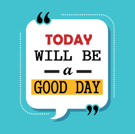 today i will be positive quotes. motivational quotes
