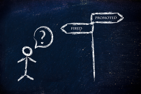 promoted: metaphor humour design on blackboard, promoted vs fired