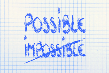 possible vs impossible, writing on paper background photo