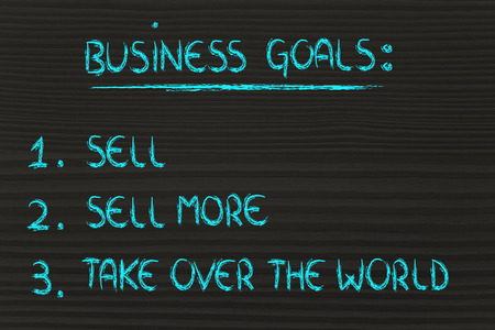 marketshare: funny steps for business success: sell, sell more, take over the world
