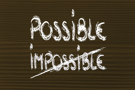 possible vs. impossible, choose your vision photo