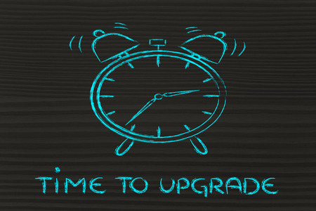 time to upgrade, concept of not wasting time, alarm ringing photo