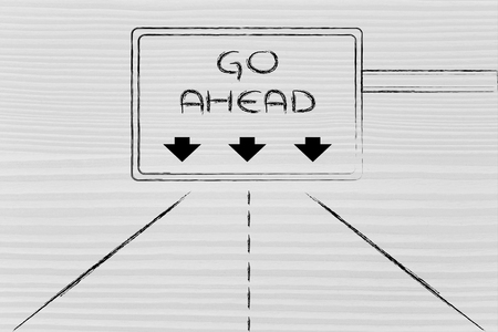 seguir adelante: autopista conceptual o se�al de carretera con el mensaje de seguir adelante