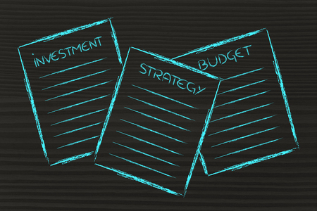 investment strategy: set of business documents about investment, strategy, budget