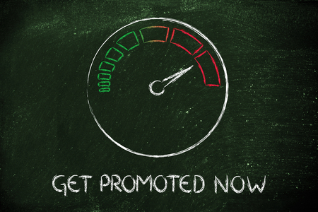 get promoted now, speedometer as symbol of reaching your goals fast