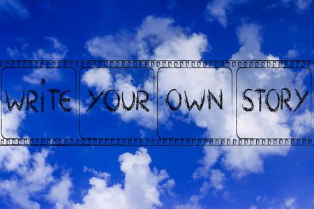 あなた自身の物語を書くあなた自身の人生を決定する映画フィルム ストリップの記号