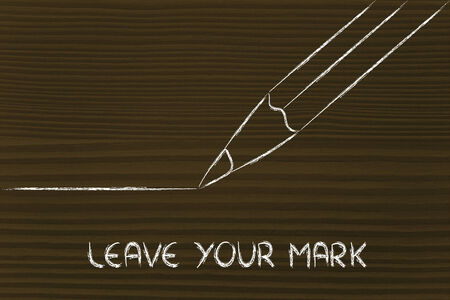 intention: leave your mark, pencil illustration