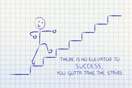 il n'y a pas d'ascenseur à succès, prendre les escaliers Banque d'images