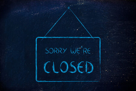 shop opening hours: sale and retail: Sorry were closed shop sign Stock Photo