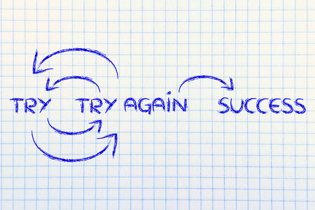 again: if you try and fail, try again until success Stock Photo