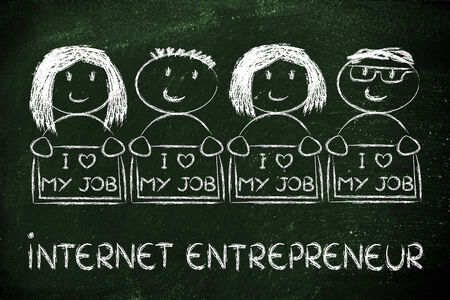 entrepreneurs: men and women entrepreneurs with signs that say I love my Job