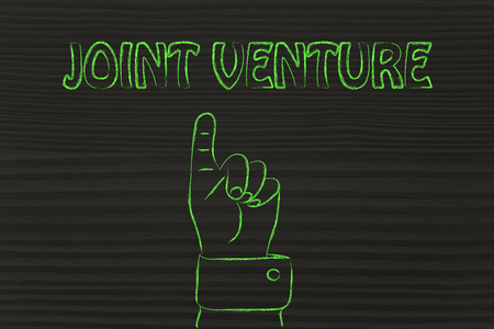 joint venture: hand pointing up at the concept of Joint Venture