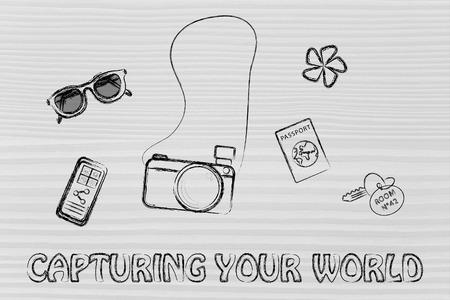 capturing: capturing your adventures and sharing your world: sunglasses, camera, passport, hotel room keys, smartphone