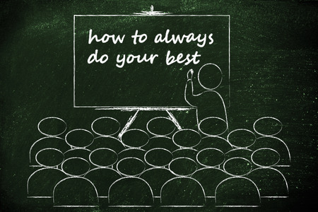 lecturer: conference, presentation, or school class with lecturer depicting how to always do your best