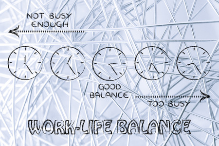 enough: too busy and not enough, schedule for a good work-life balance