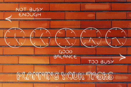 enough: tasks and time planning: find a good balance between too busy and not enough