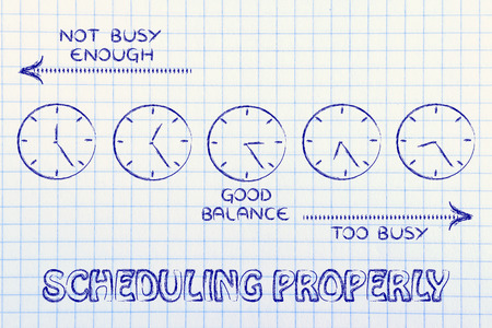 scheduling: scheduling properly: find a good balance between too busy and not enough Stock Photo
