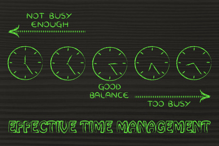 enough: effective time management: find a good balance between too busy and not enough Stock Photo