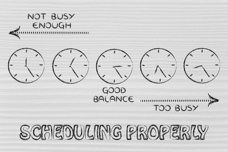 do: scheduling properly: find a good balance between too busy and not enough Stock Photo