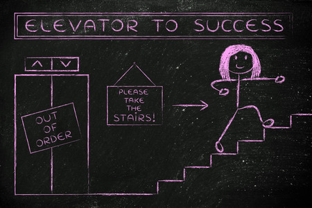 take time out: concept of success requiring time and effort: out of order elevator, you gotta take the stairs (woman version)