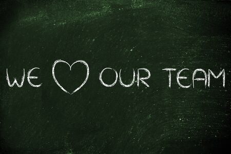 our team: illustration with the writing we love (heart) our team