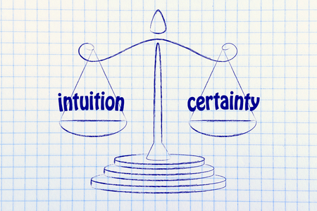 certainty: concept of comparing intuition and certainty, illustration of an old school balance