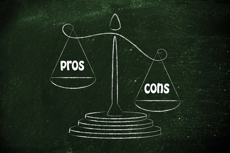pros: more cons than pros, metaphor of balance measuring the good and the bad