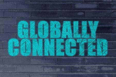nakładki: the words Globally Connected with metallic net overlay
