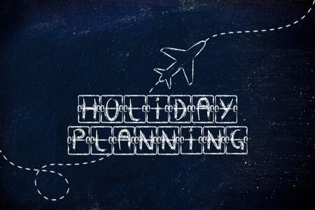 travel industry: holiday and travel industry: departure board with writing Holiday Planning, with airplane flying