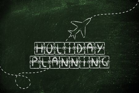 departure board: holiday and travel industry: departure board with writing Holiday Planning, with airplane flying