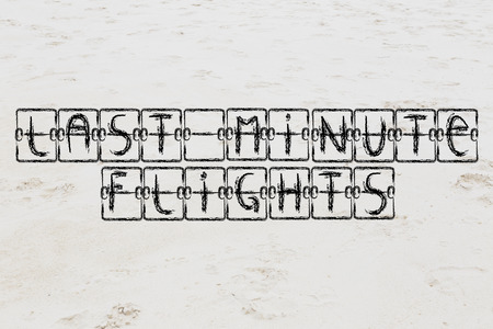 annoucement: schedule board illustration with writing Last Minute Flights on sand background Stock Photo