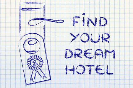 numero uno: Trova il tuo Dream Hotel, gancio porta con il numero uno della classifica