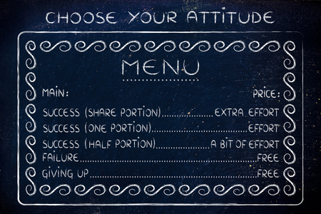 efforts: choose your attitude: making the efforts to reach success or failing for free